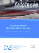 VIH: le Conseil national du sida rend un avis favorable sur les autotests 