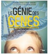 Genopole publie « Le Génie des gènes », un ouvrage pour comprendre la génomique